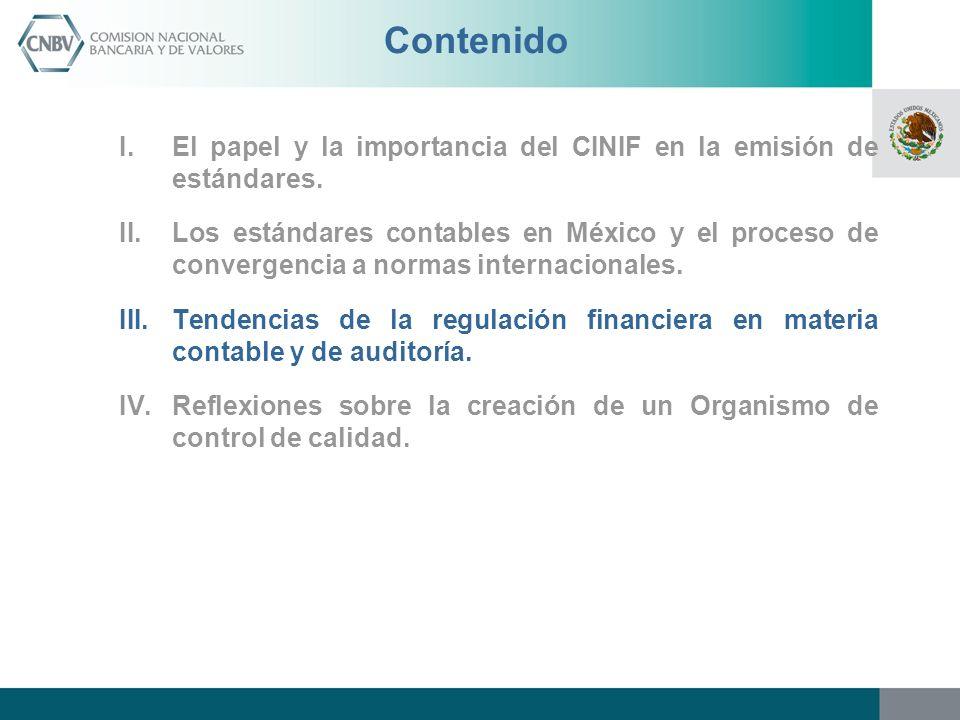 Contenido El papel y la importancia del CINIF en la emisión de estándares.