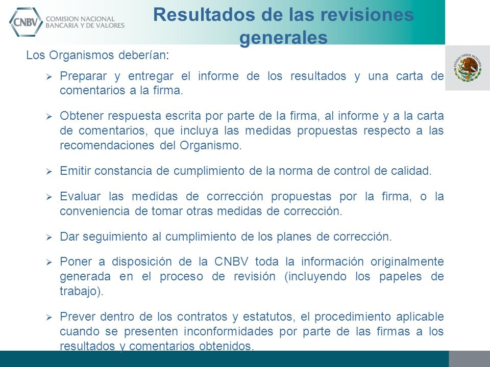 Resultados de las revisiones generales