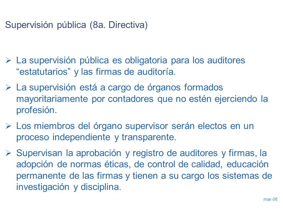 Supervisión pública (8a. Directiva)