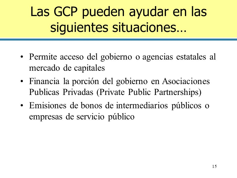 Las GCP pueden ayudar en las siguientes situaciones…