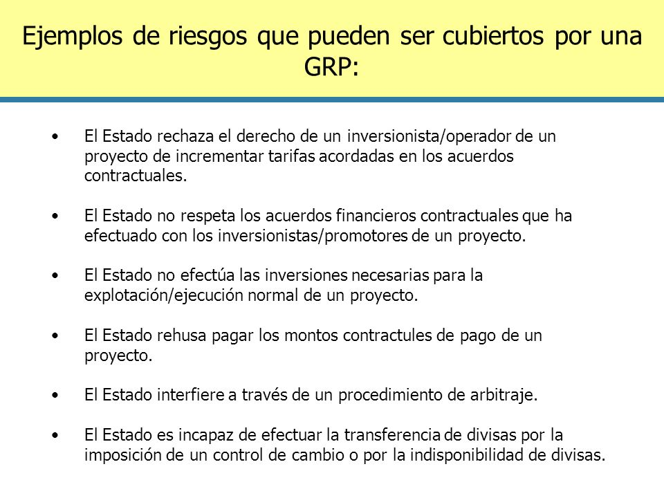 Ejemplos de riesgos que pueden ser cubiertos por una GRP: