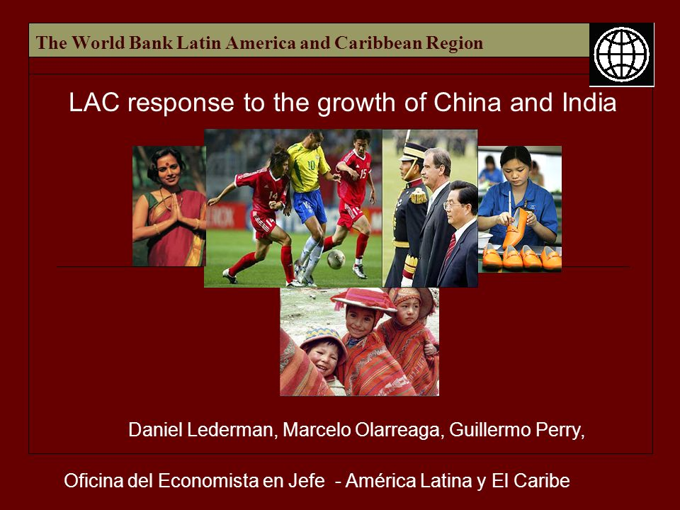 The World Bank Latin America and Caribbean Region