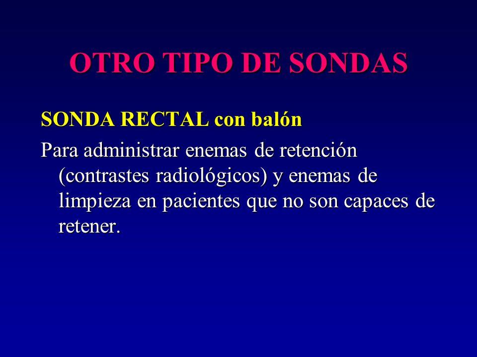 OTRO TIPO DE SONDAS SONDA RECTAL con balón