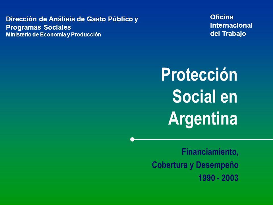 Protección Social en Argentina Financiamiento, Cobertura y Desempeño