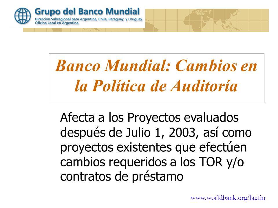 Banco Mundial: Cambios en la Política de Auditoría