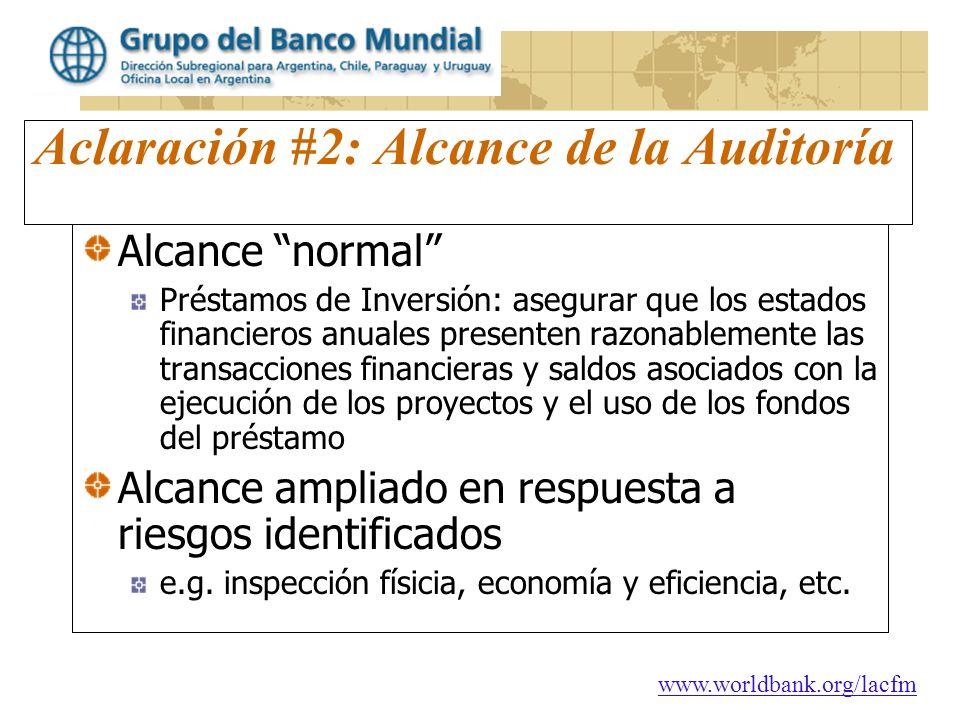 Aclaración #2: Alcance de la Auditoría