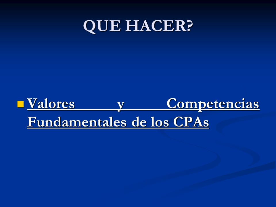 QUE HACER Valores y Competencias Fundamentales de los CPAs
