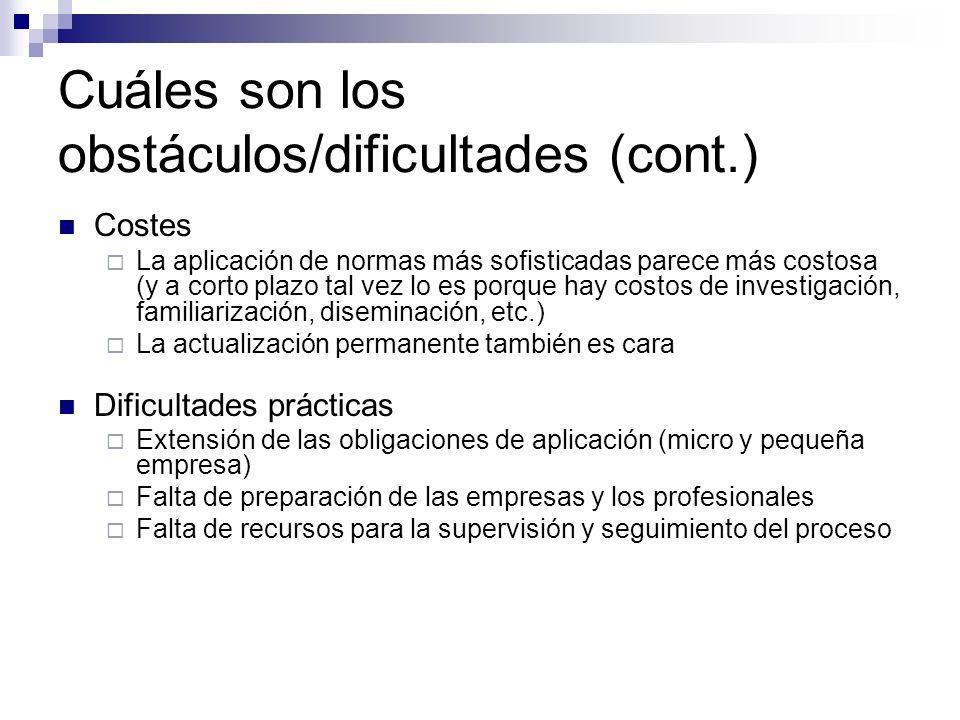 Cuáles son los obstáculos/dificultades (cont.)