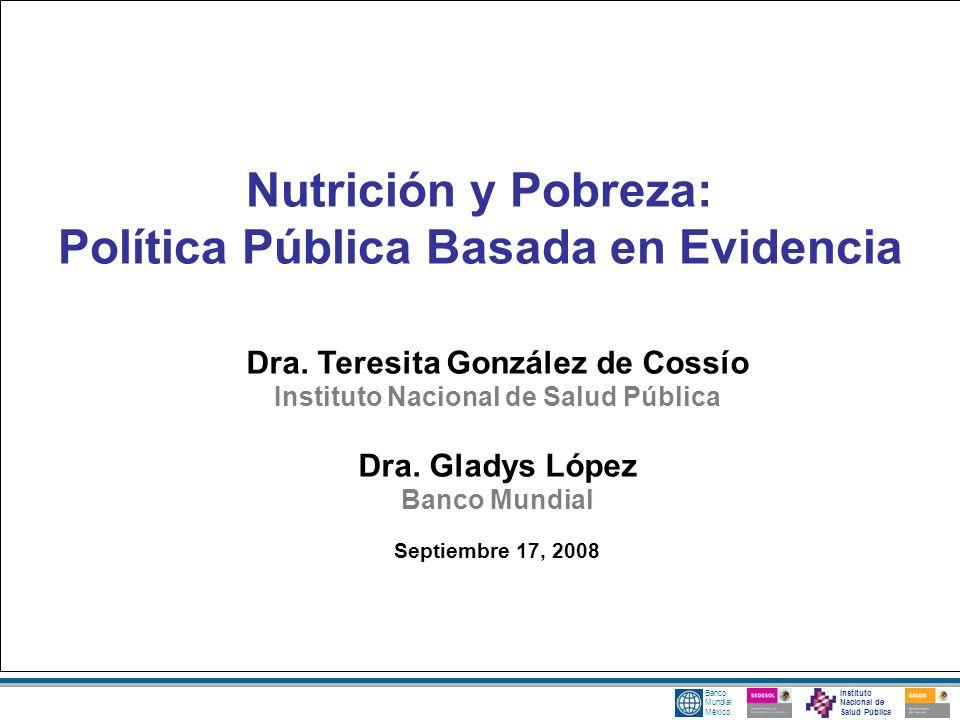 Nutrición y Pobreza: Política Pública Basada en Evidencia