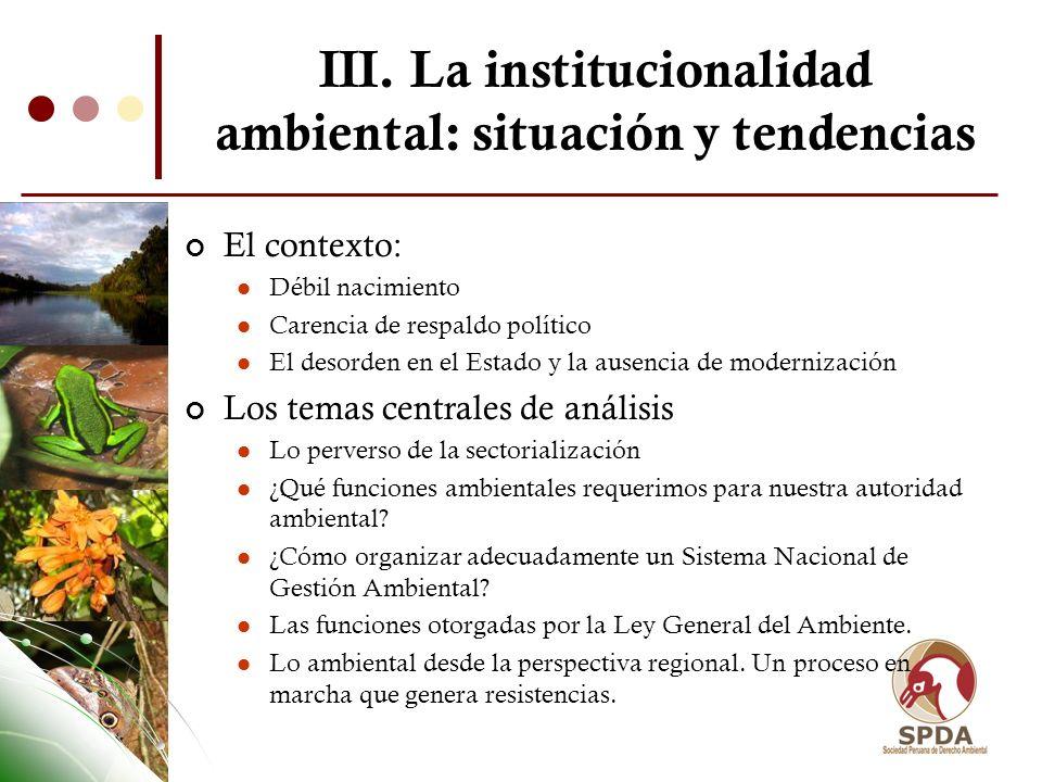 III. La institucionalidad ambiental: situación y tendencias
