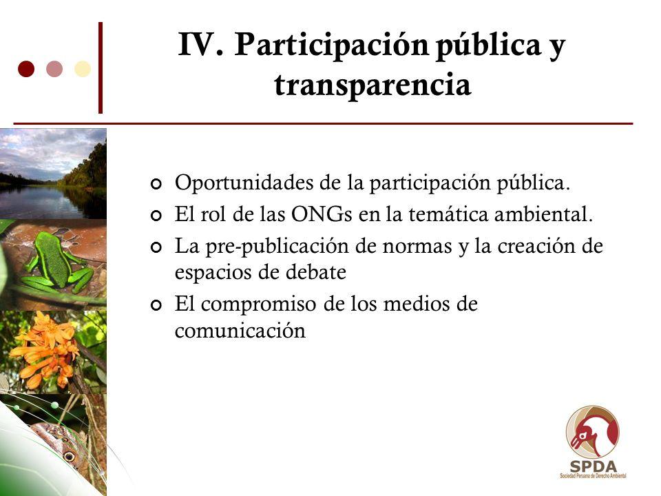 IV. Participación pública y transparencia