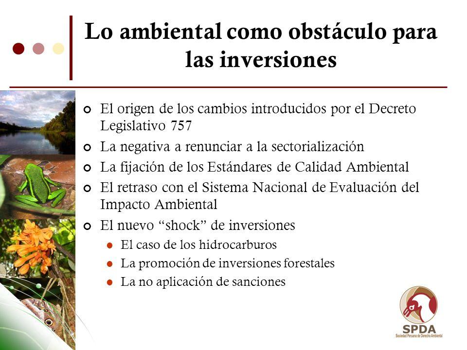 Lo ambiental como obstáculo para las inversiones