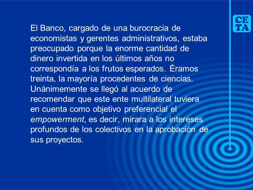 El Banco, cargado de una burocracia de economistas y gerentes administrativos, estaba preocupado porque la enorme cantidad de dinero invertida en los últimos años no correspondía a los frutos esperados.