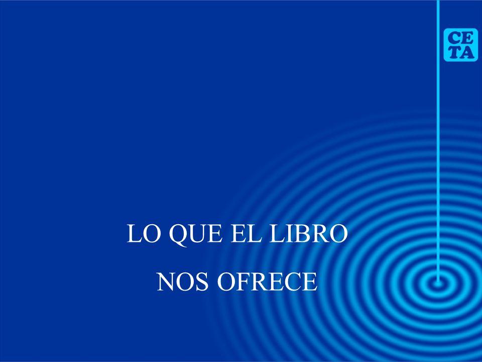 LO QUE EL LIBRO NOS OFRECE