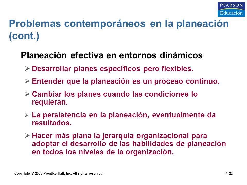 Problemas contemporáneos en la planeación (cont.)