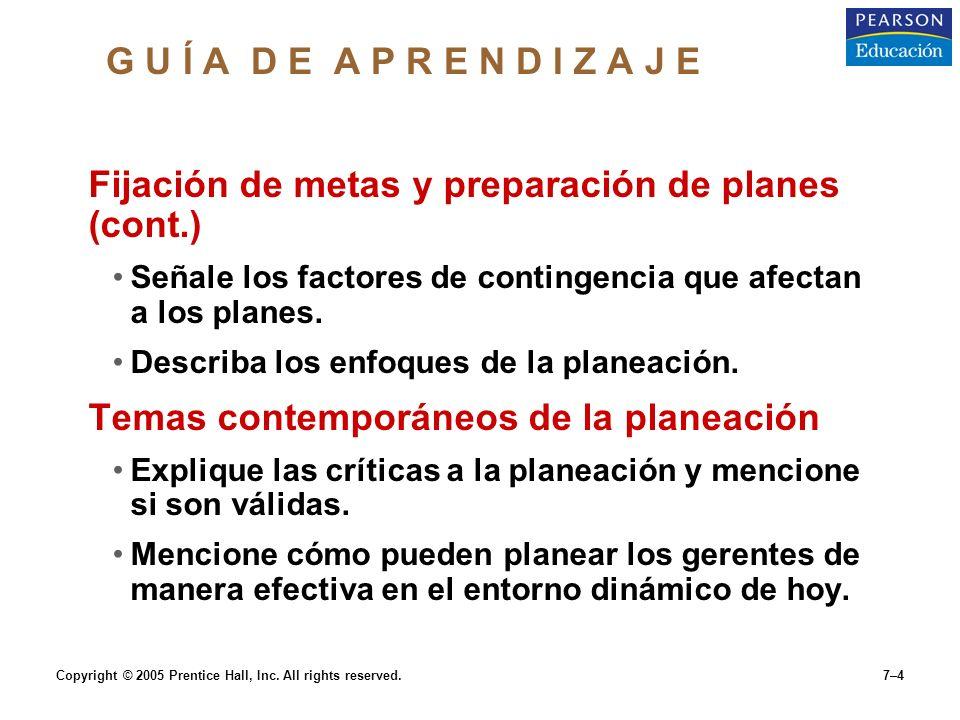 Fijación de metas y preparación de planes (cont.)