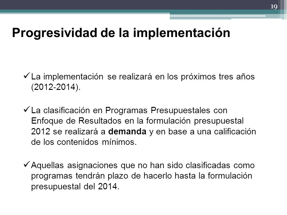 Progresividad de la implementación