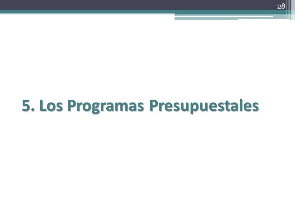 5. Los Programas Presupuestales