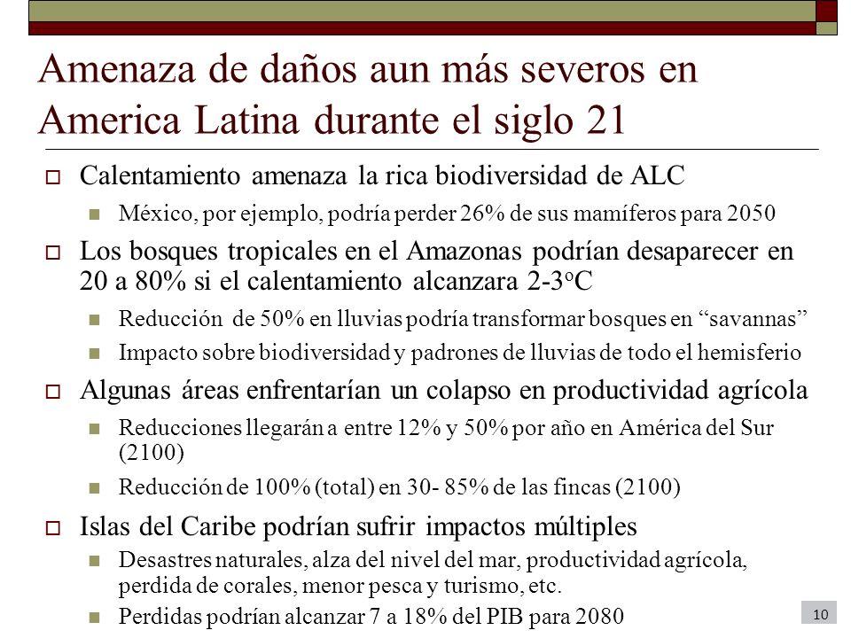 Amenaza de daños aun más severos en America Latina durante el siglo 21