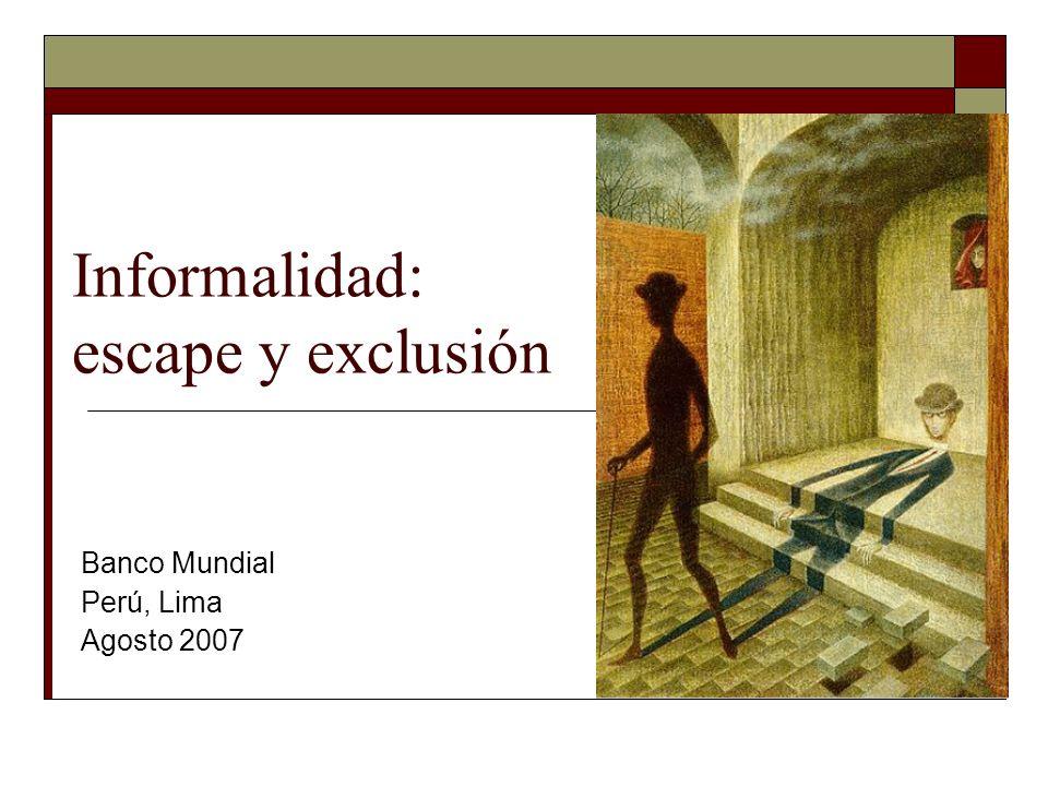 Informalidad: escape y exclusión