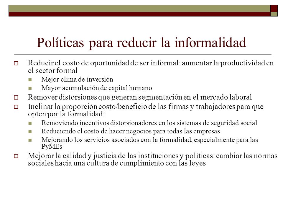 Políticas para reducir la informalidad