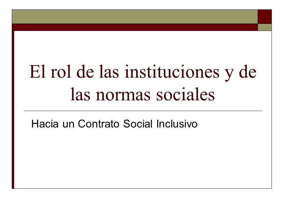 El rol de las instituciones y de las normas sociales