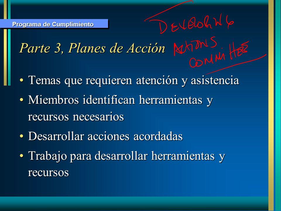Parte 3, Planes de Acción Temas que requieren atención y asistencia