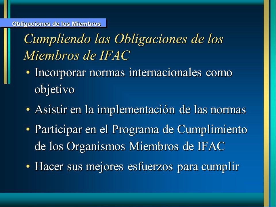 Cumpliendo las Obligaciones de los Miembros de IFAC
