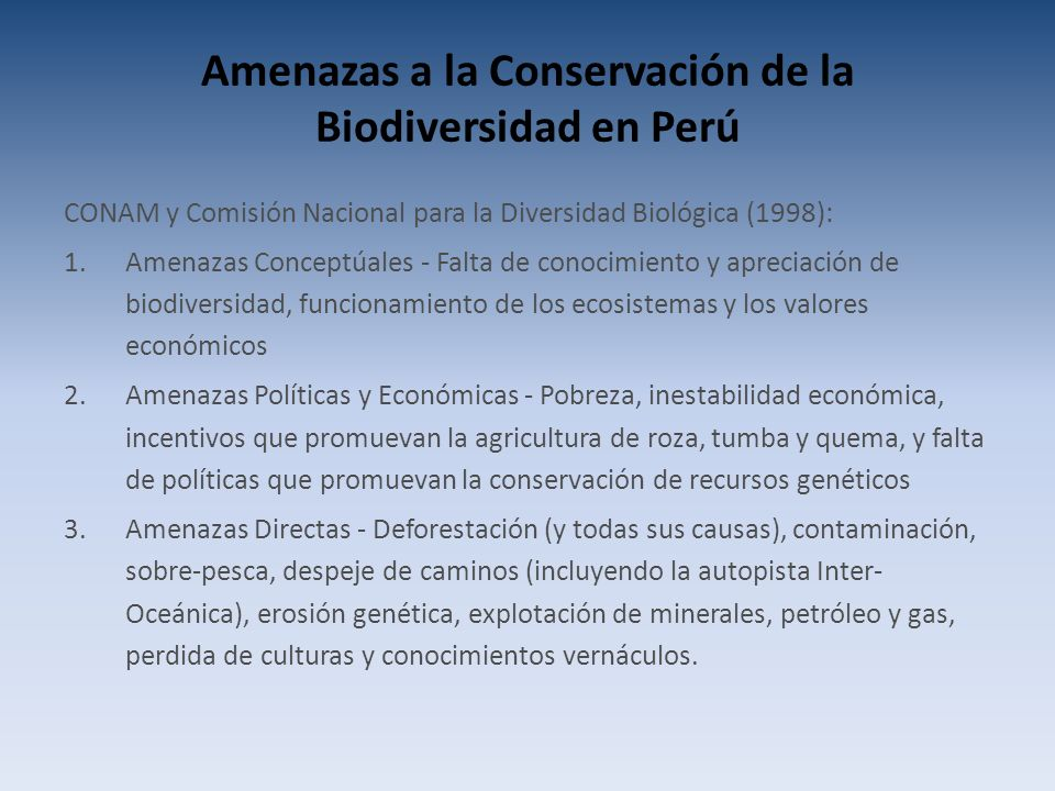 Amenazas a la Conservación de la Biodiversidad en Perú