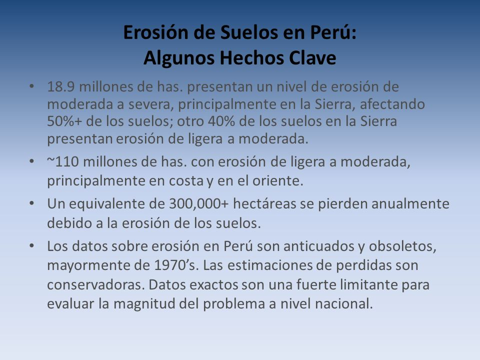 Erosión de Suelos en Perú: Algunos Hechos Clave