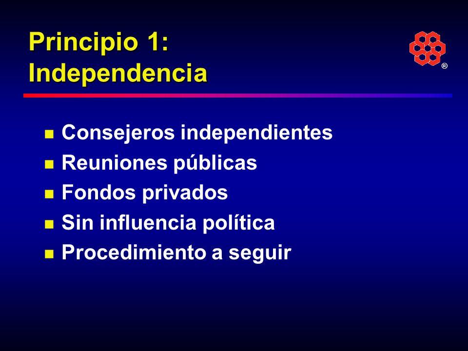 Principio 1: Independencia