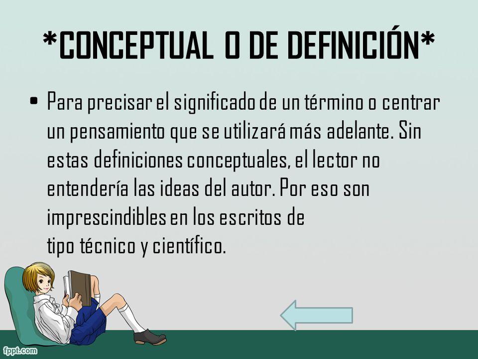 *CONCEPTUAL O DE DEFINICIÓN*