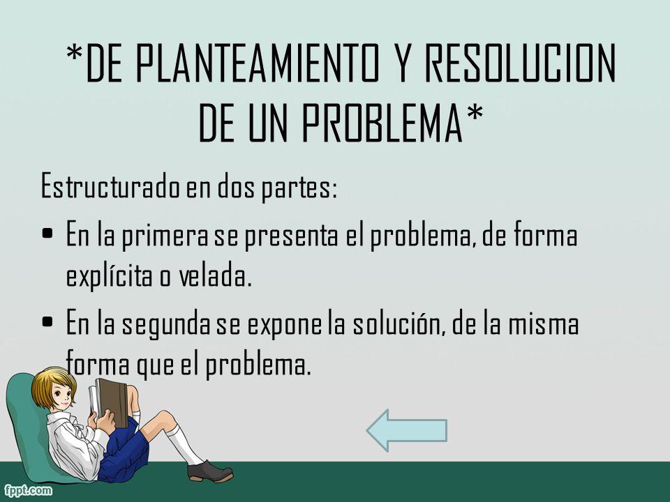 *DE PLANTEAMIENTO Y RESOLUCION DE UN PROBLEMA*