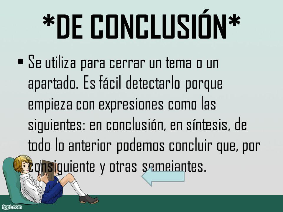 *DE CONCLUSIÓN*