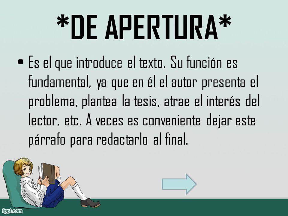 *DE APERTURA*