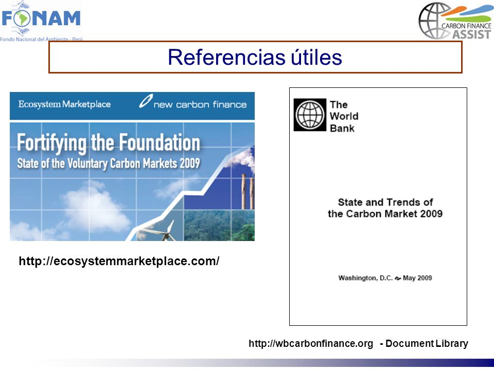 Referencias útiles http://ecosystemmarketplace.com/