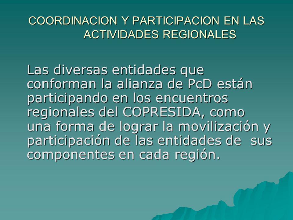 COORDINACION Y PARTICIPACION EN LAS ACTIVIDADES REGIONALES
