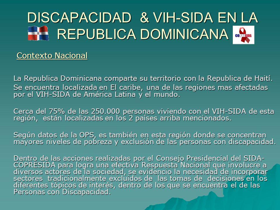 DISCAPACIDAD & VIH-SIDA EN LA REPUBLICA DOMINICANA