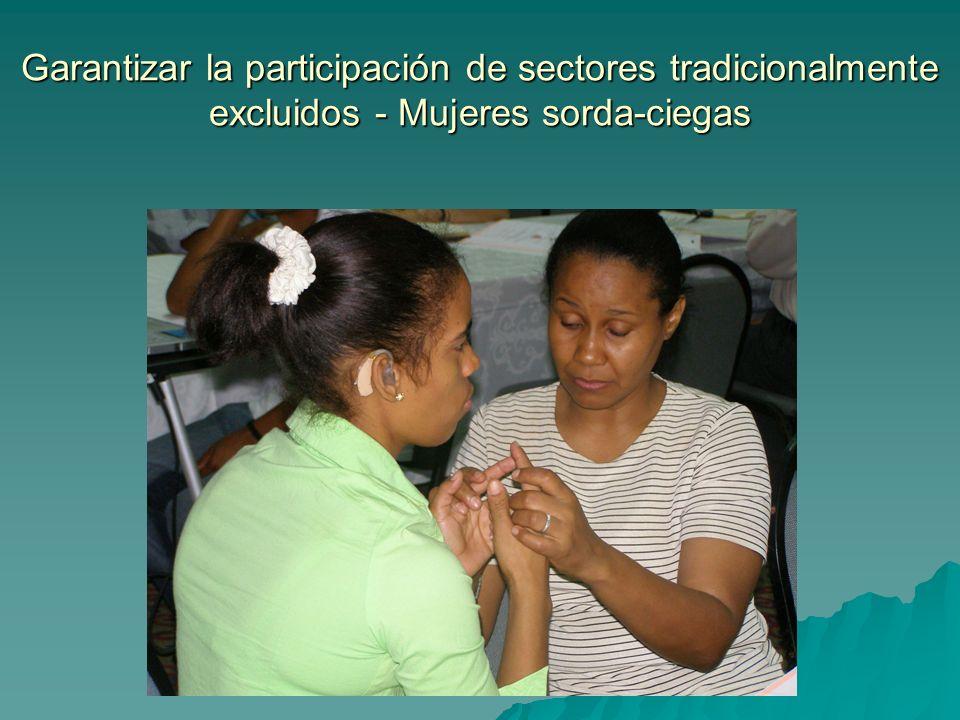 Garantizar la participación de sectores tradicionalmente excluidos - Mujeres sorda-ciegas