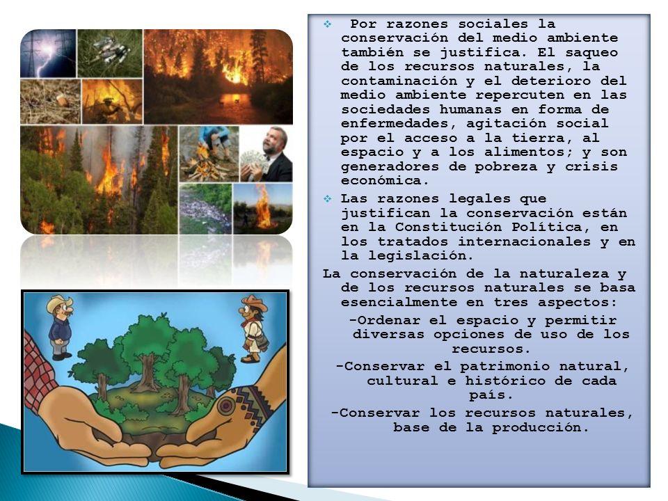 -Conservar el patrimonio natural, cultural e histórico de cada país.