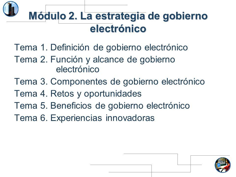 Módulo 2. La estrategia de gobierno electrónico