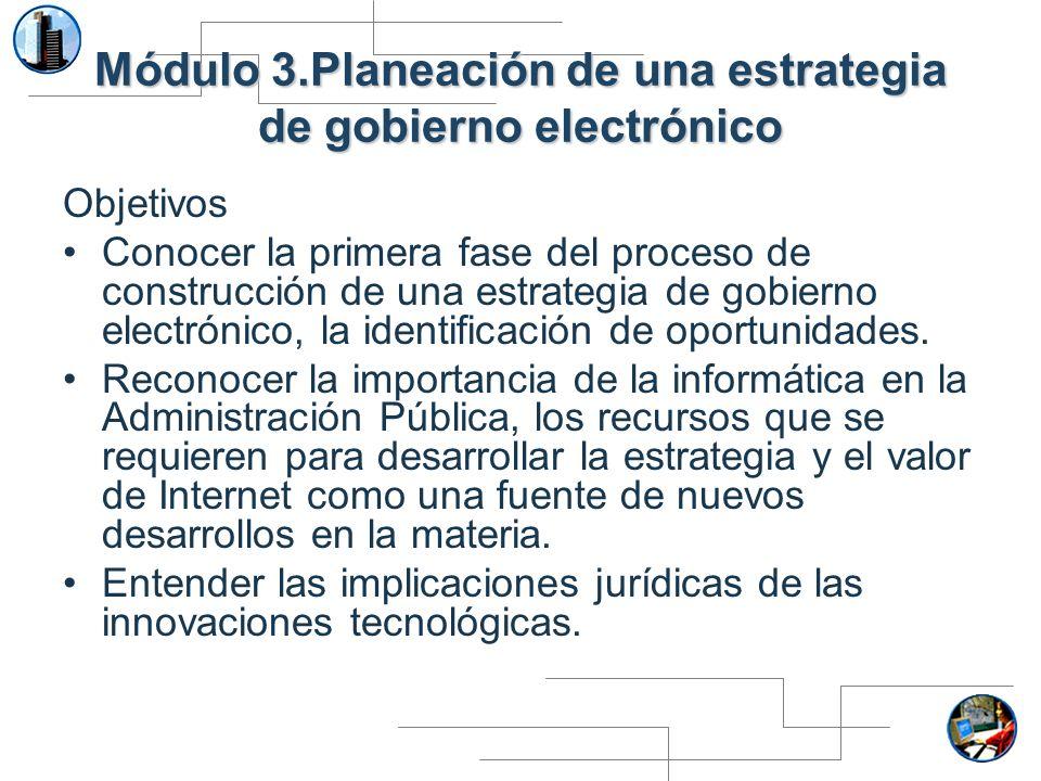Módulo 3.Planeación de una estrategia de gobierno electrónico