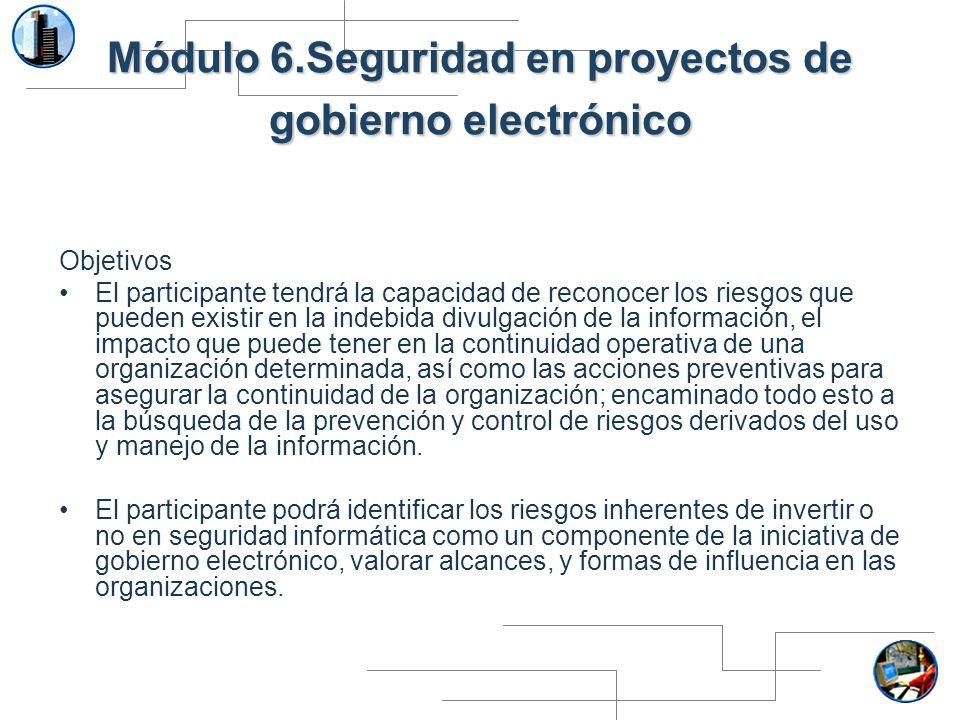 Módulo 6.Seguridad en proyectos de gobierno electrónico