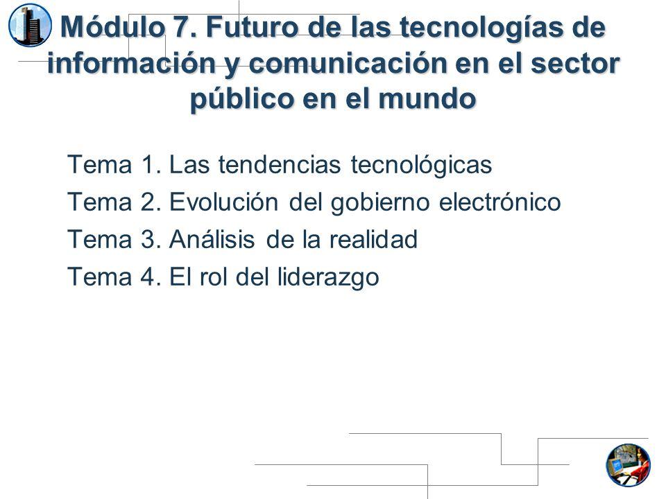Módulo 7. Futuro de las tecnologías de información y comunicación en el sector público en el mundo