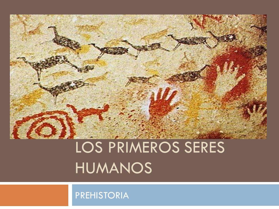 Los primeros seres humanos