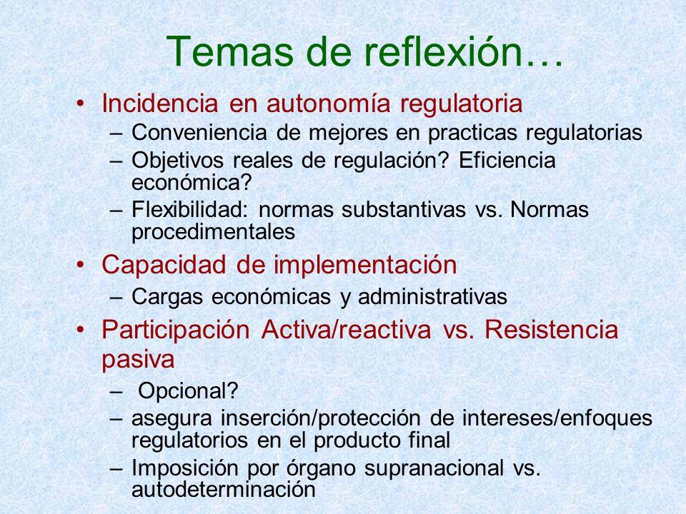 Temas de reflexión… Incidencia en autonomía regulatoria