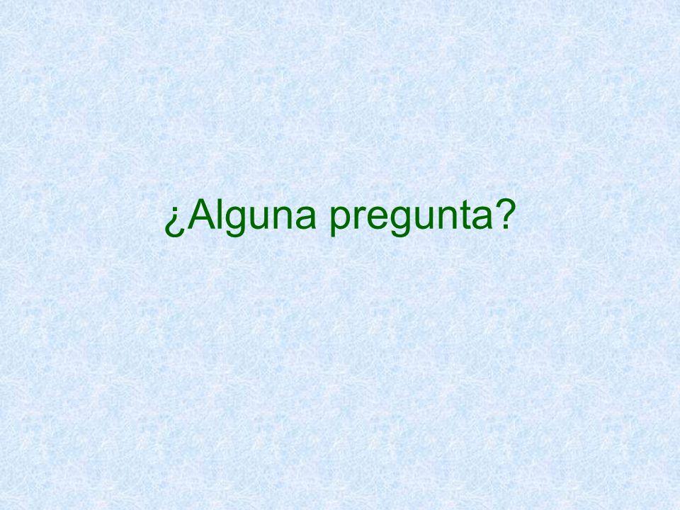 ¿Alguna pregunta