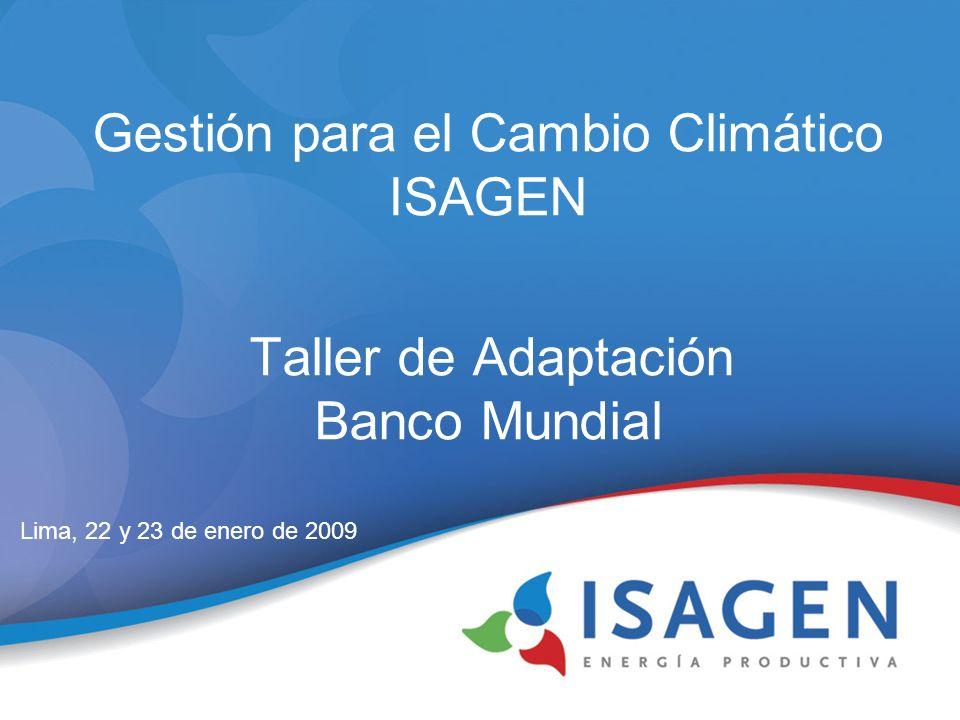 Gestión para el Cambio Climático ISAGEN Taller de Adaptación Banco Mundial