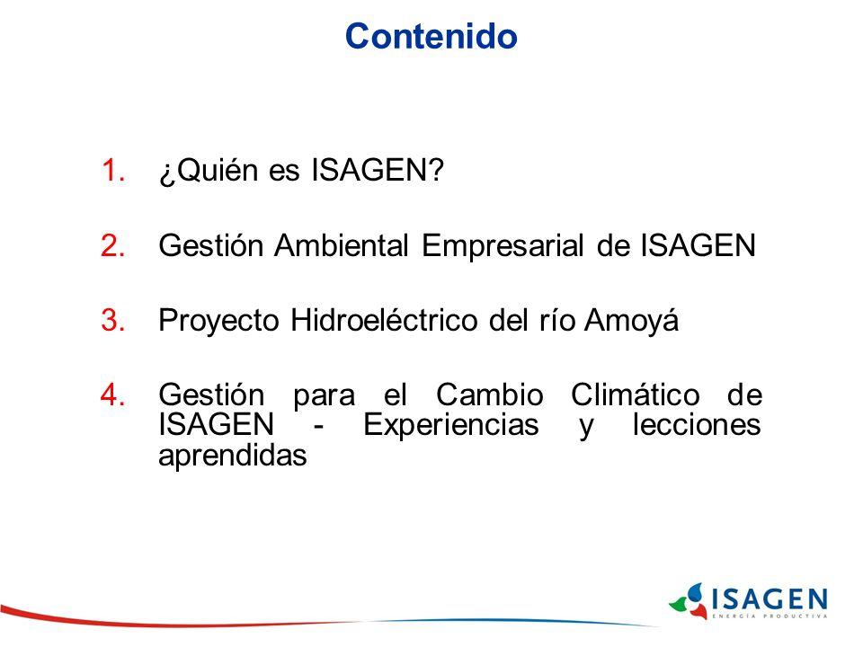 Contenido ¿Quién es ISAGEN Gestión Ambiental Empresarial de ISAGEN