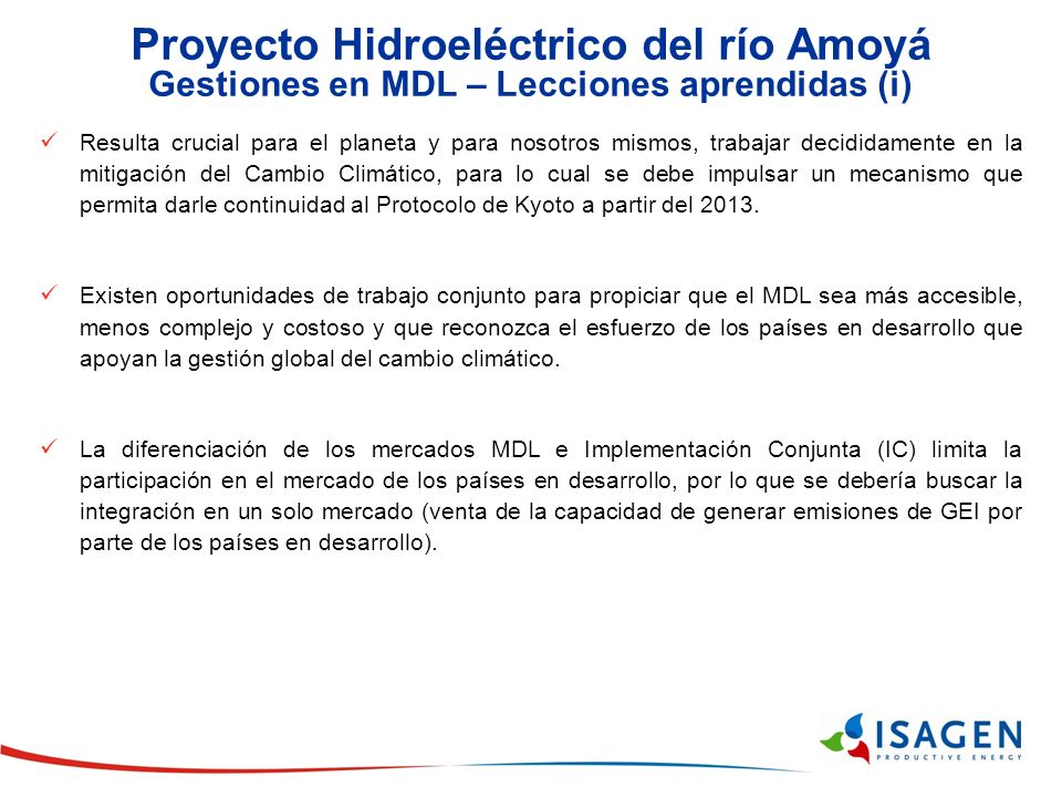 Proyecto Hidroeléctrico del río Amoyá Gestiones en MDL – Lecciones aprendidas (i)